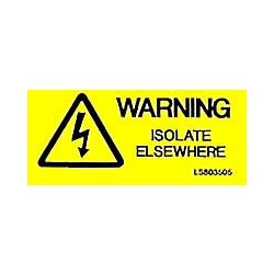 QLU LS803505 Yellow self adhesive Warning Isolate Elsewhere & Flash