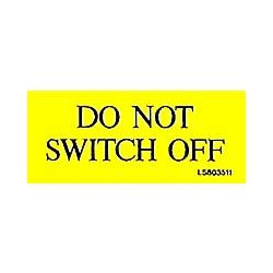 QLU LS803511 Yellow self adhesive label with Do Not Switch Off