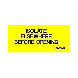 QLU LS803509 Yellow adhesive Label, Isolate Elsewhere Before Opening