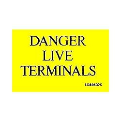 QLU LS805325 Yellow self adhesive label with Danger Live Terminals