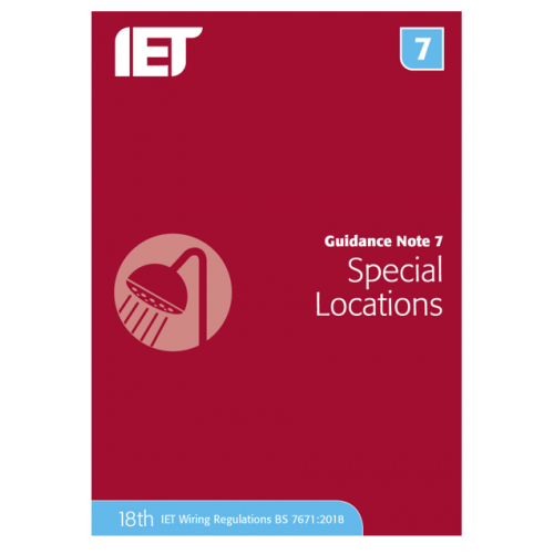 IET Guidance Note 7 Special Locations Publication updated for the 18th Edition