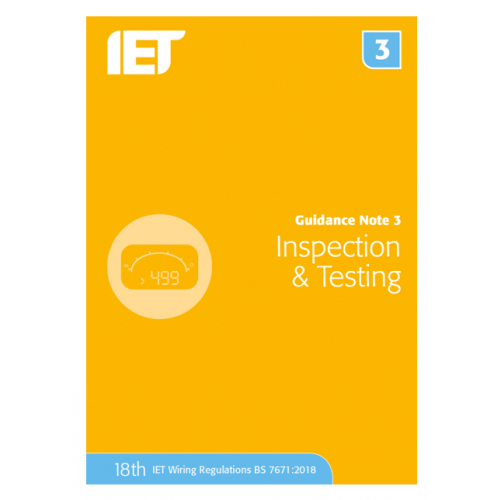 IET Guidance Note 3 Inspection And Testing Publication 18th Edition