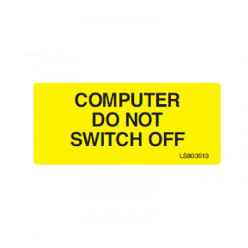QLU LS803513 Yellow Self Adhesive label Computer Do Not Switch Off